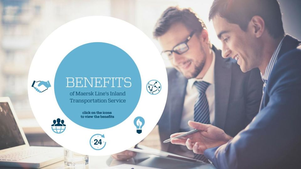 Benefits of Maersk Line's Inland Transportation Service - Inland