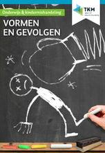 TKM-onderwijs: vormen en gevolgen van kindermishandeling