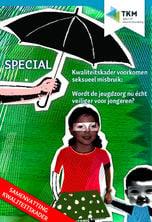 TKM-special: kwaliteitskader voorkomen seksueel misbruik in de jeugdzorg