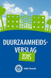 Duurzaamheidsverslag 2015, UMC Utrecht