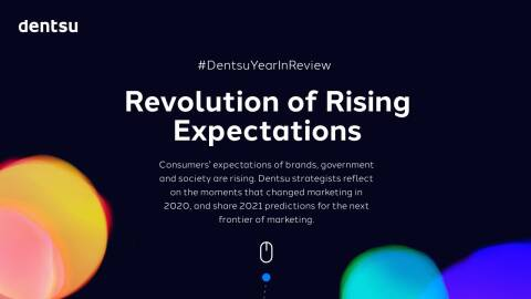 Dentsu 2020 Year in Review | Dentsu 2021 Industry Predictions