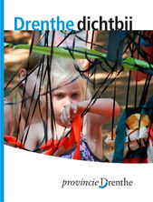 Drenthe Dichtbij Juli-Augustus 2015