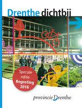 Drenthe Dichtbij Begroting 2016